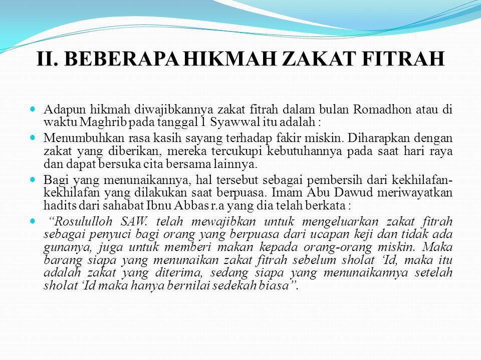 II. BEBERAPA HIKMAH ZAKAT FITRAH