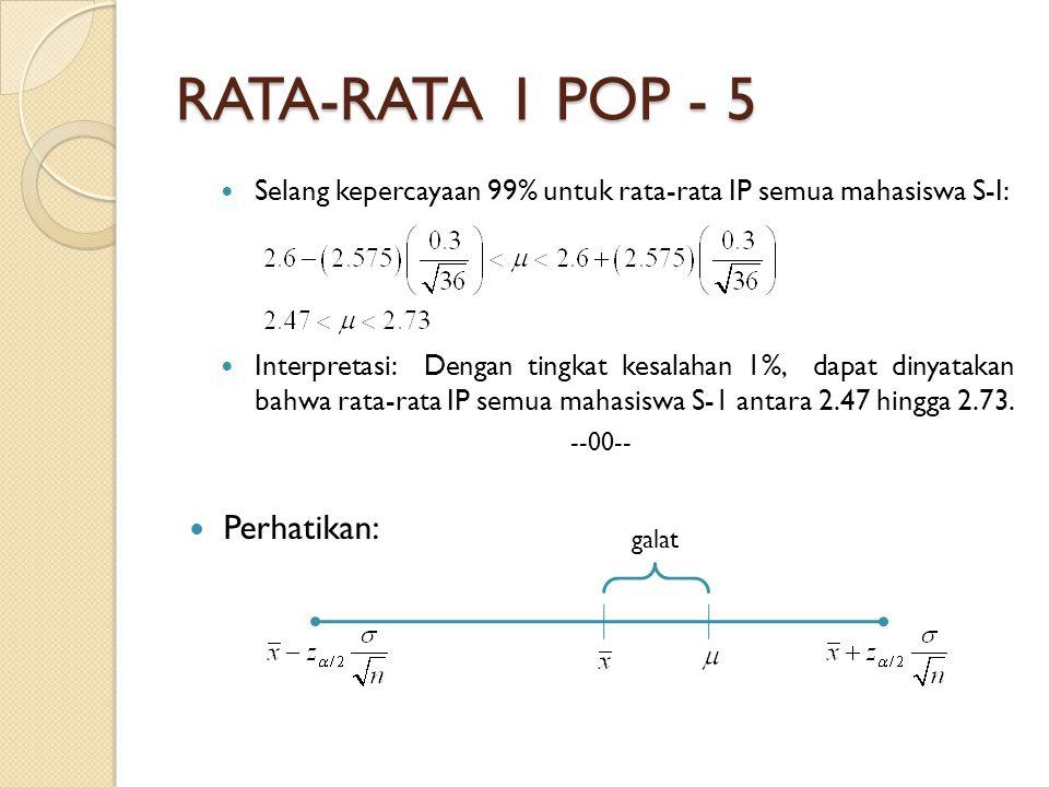 RATA-RATA 1 POP - 5 Perhatikan: