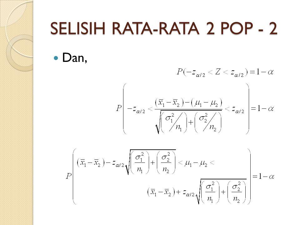 SELISIH RATA-RATA 2 POP - 2