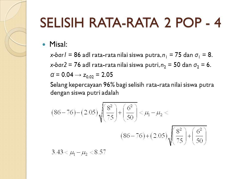 SELISIH RATA-RATA 2 POP - 4