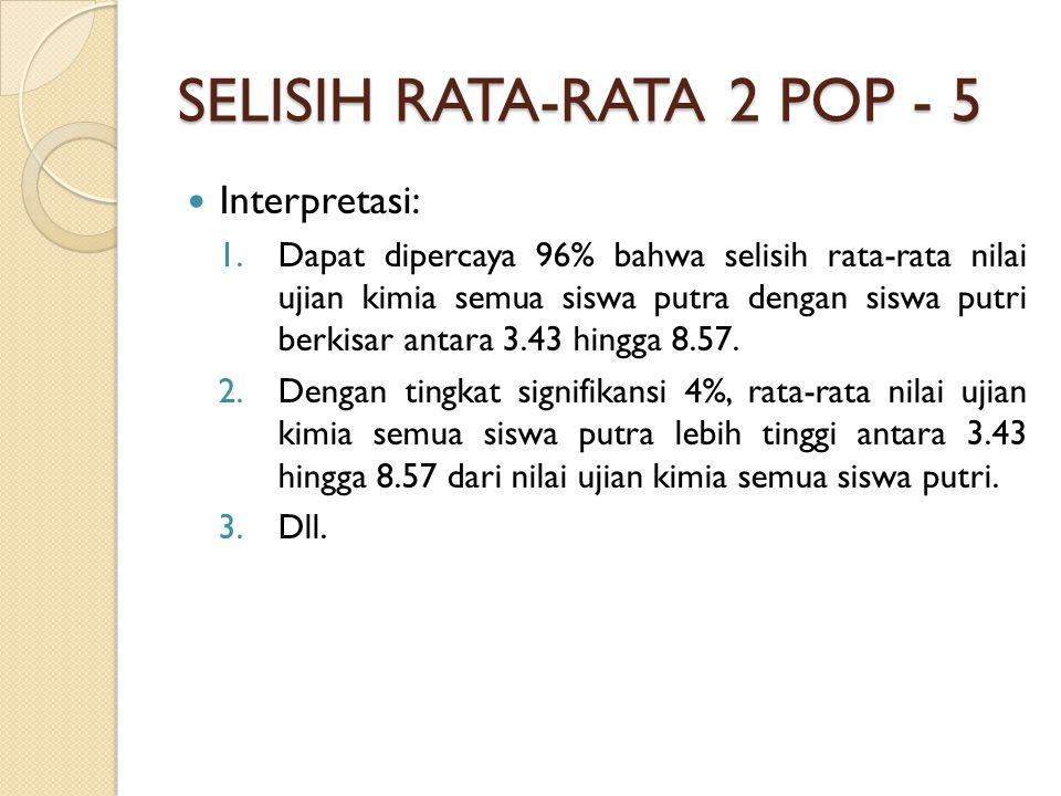 SELISIH RATA-RATA 2 POP - 5