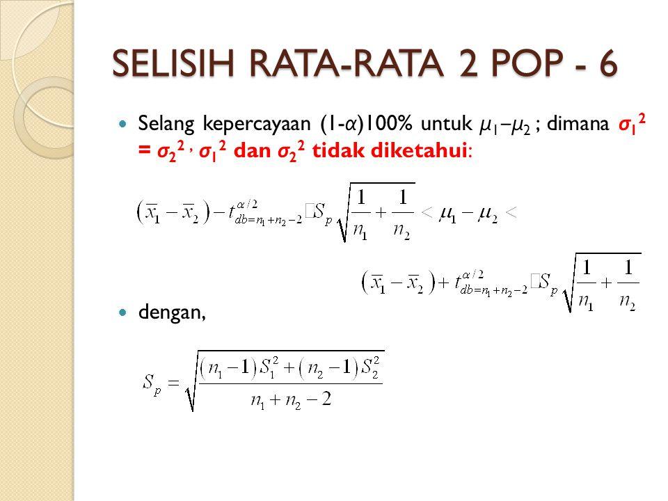 SELISIH RATA-RATA 2 POP - 6