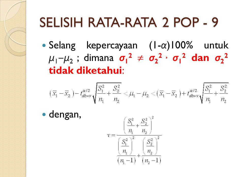 SELISIH RATA-RATA 2 POP - 9