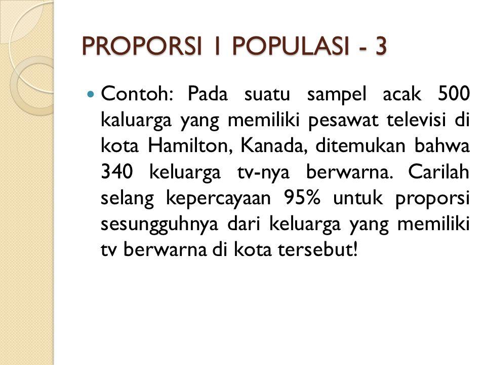 PROPORSI 1 POPULASI - 3