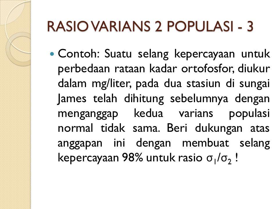 RASIO VARIANS 2 POPULASI - 3