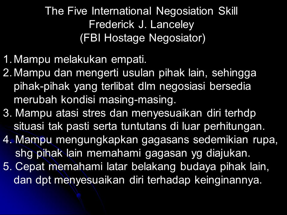 The Five International Negosiation Skill Frederick J. Lanceley