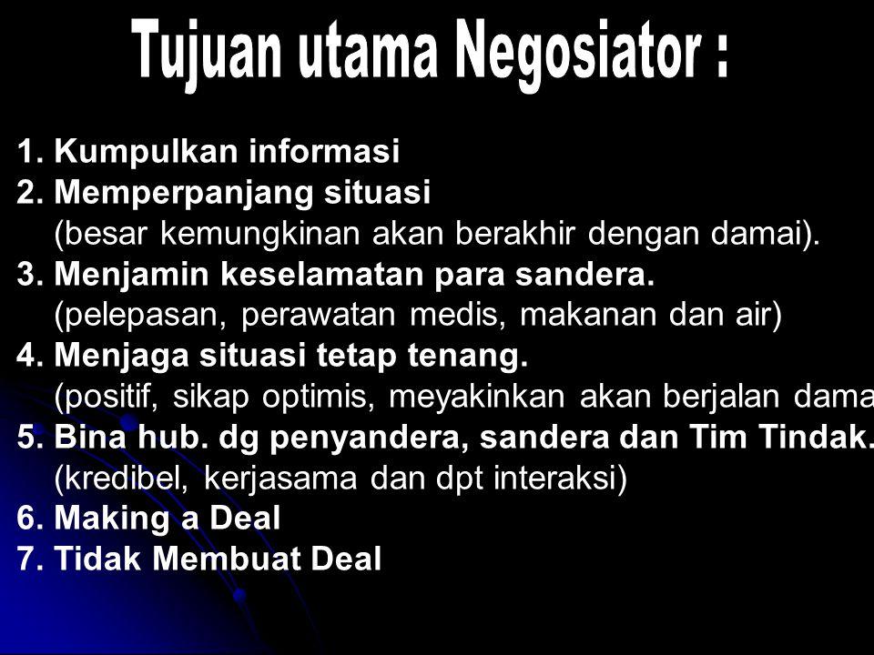 Tujuan utama Negosiator :