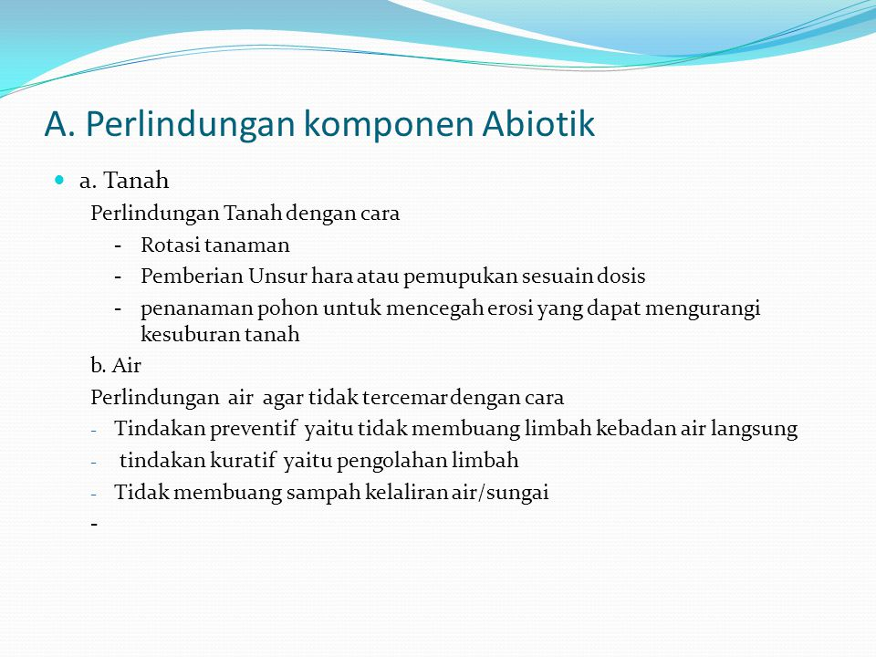 A. Perlindungan komponen Abiotik
