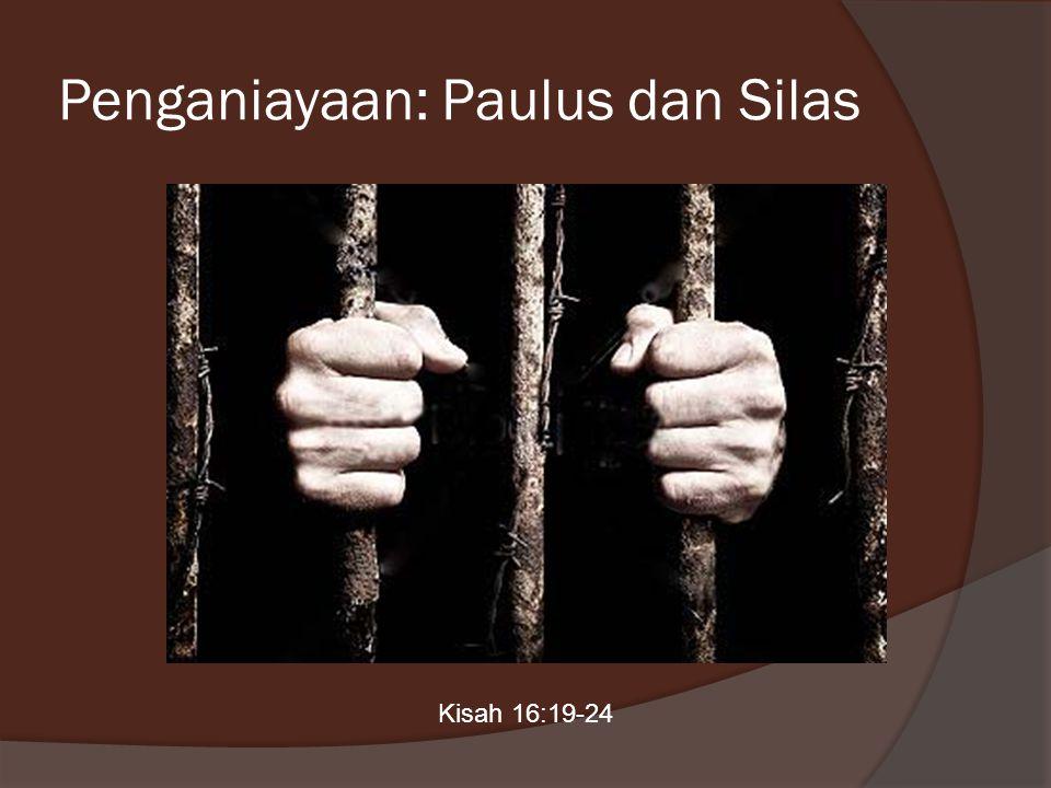 Penganiayaan: Paulus dan Silas