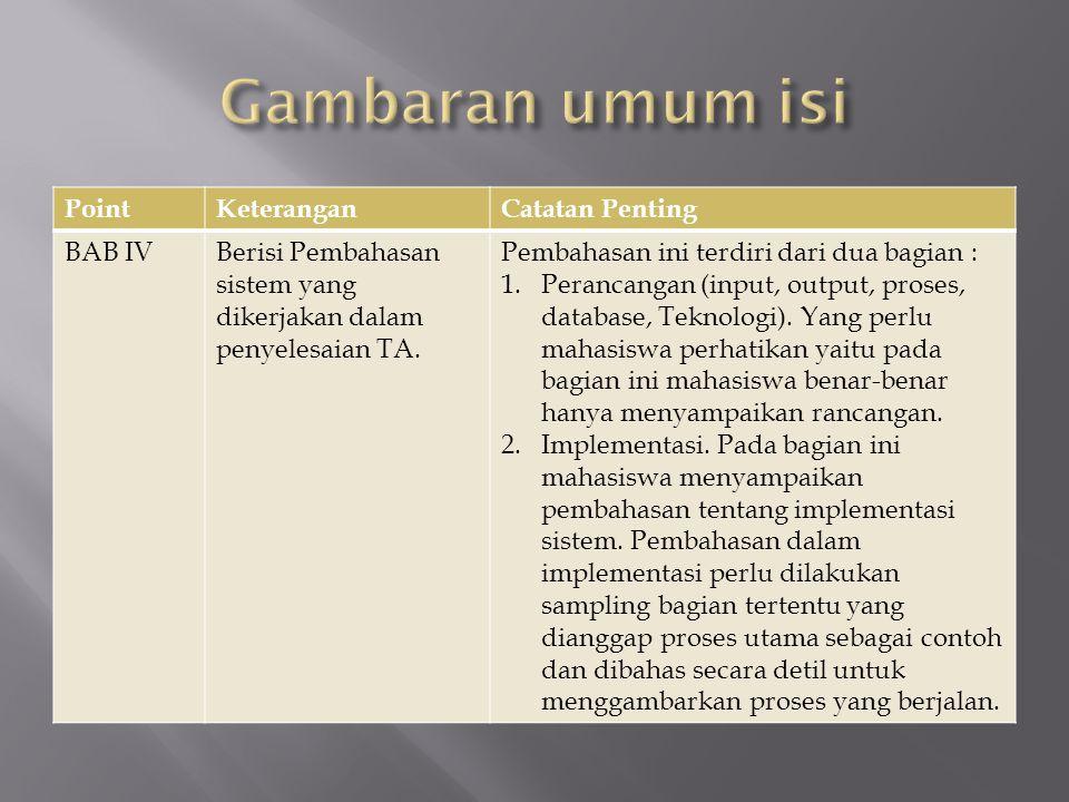 Gambaran umum isi Point Keterangan Catatan Penting BAB IV