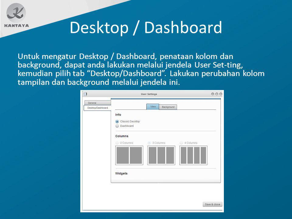Desktop / Dashboard