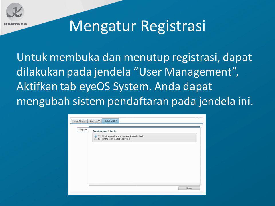 Mengatur Registrasi