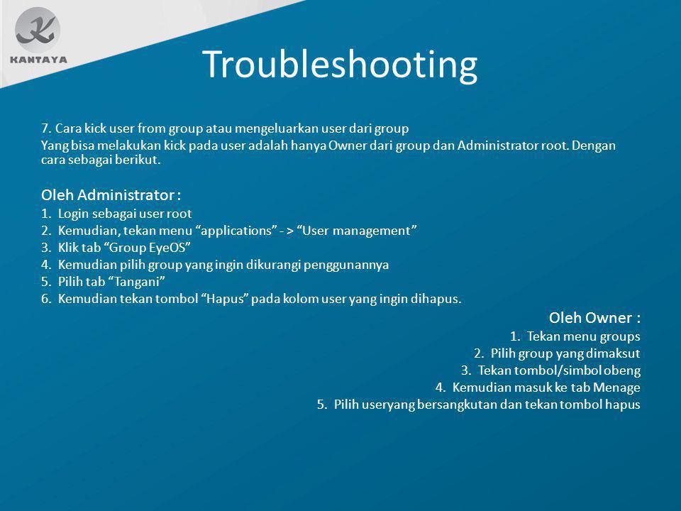 Troubleshooting Oleh Administrator : Oleh Owner :
