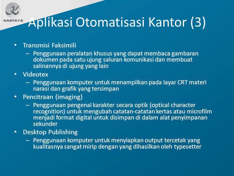Aplikasi Otomatisasi Kantor (3)