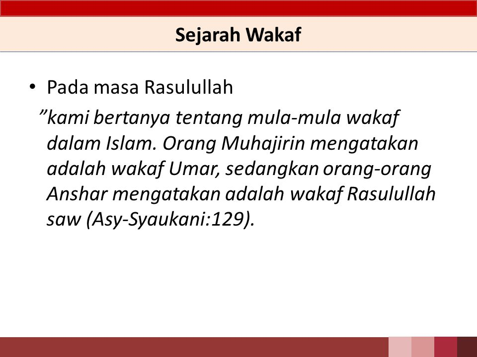 Sejarah Wakaf Pada masa Rasulullah.