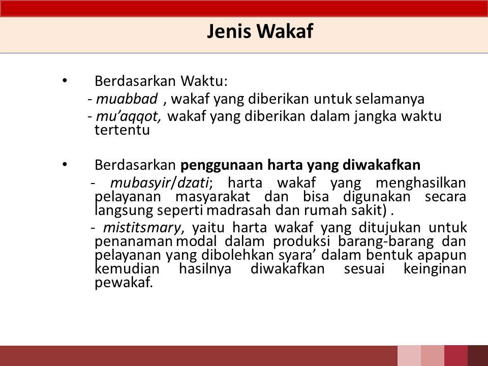 Jenis Wakaf Berdasarkan Waktu: