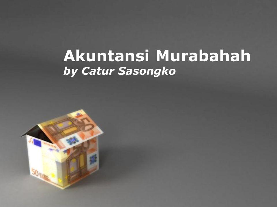 Akuntansi Murabahah by Catur Sasongko