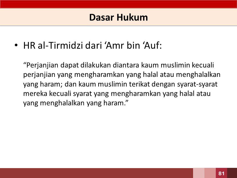 HR al-Tirmidzi dari 'Amr bin 'Auf: