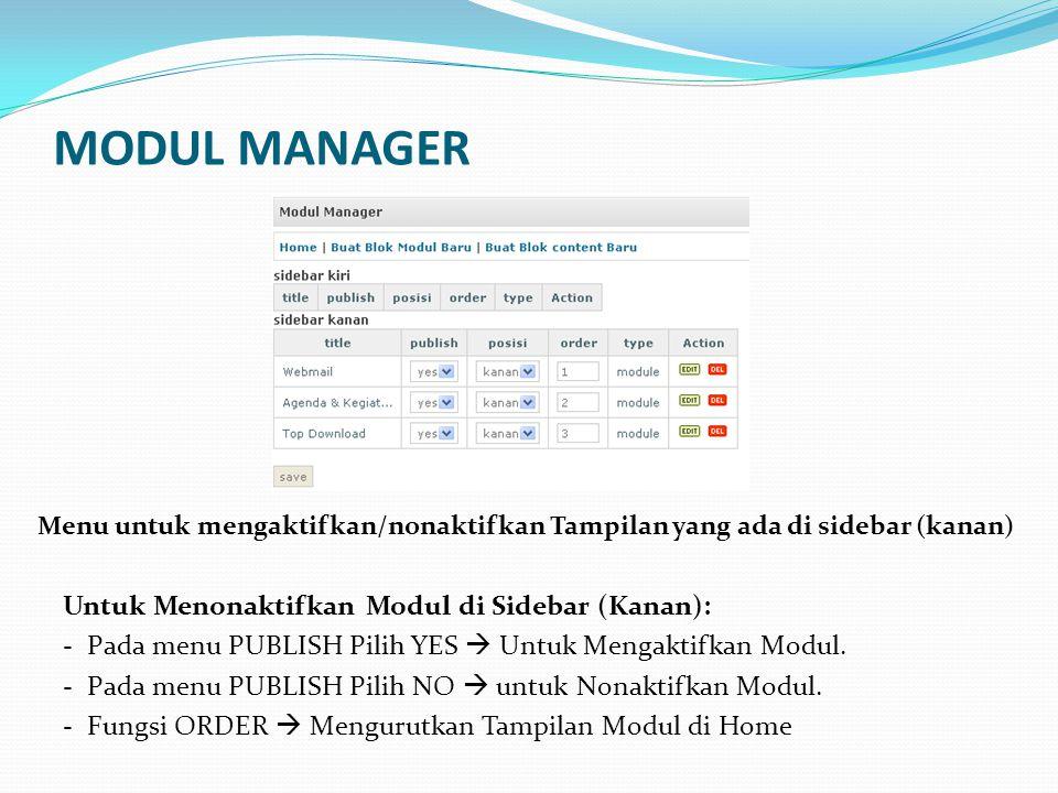 MODUL MANAGER Untuk Menonaktifkan Modul di Sidebar (Kanan):