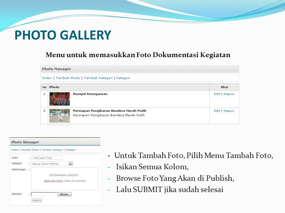 PHOTO GALLERY - Untuk Tambah Foto, Pilih Menu Tambah Foto,