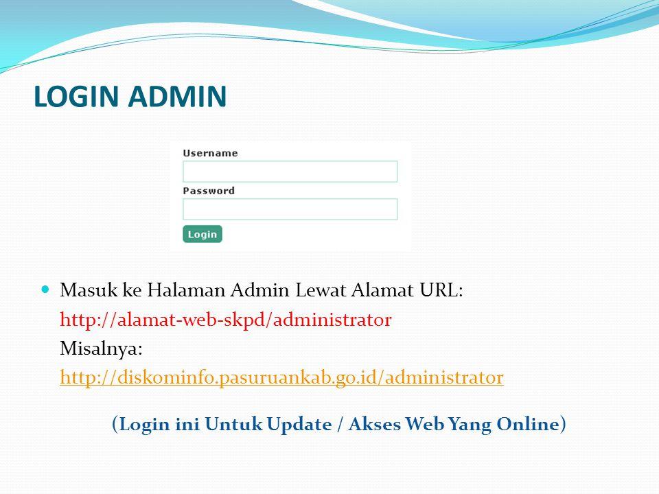 (Login ini Untuk Update / Akses Web Yang Online)