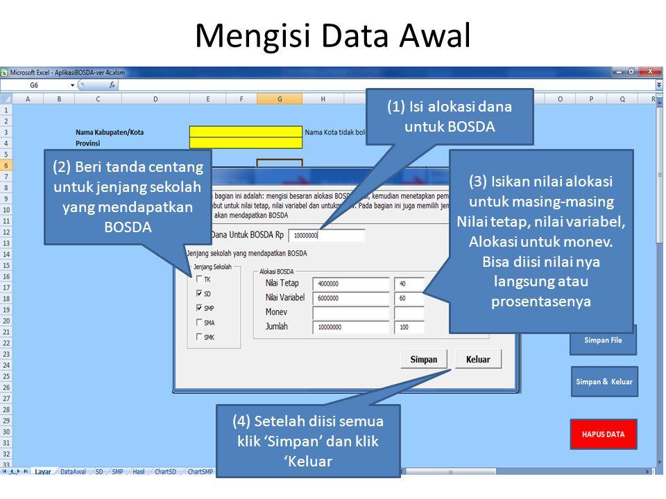 Mengisi Data Awal (1) Isi alokasi dana untuk BOSDA
