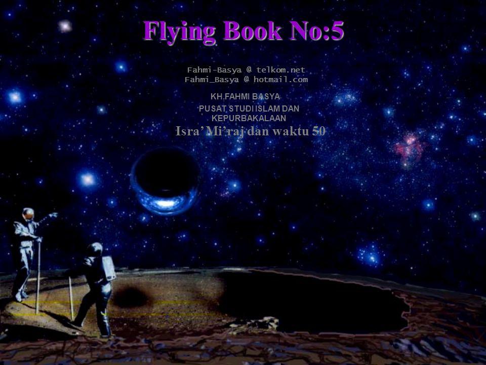 Flying Book No:5 Isra' Mi'raj dan waktu 50 Fahmi-Basya @ telkom.net