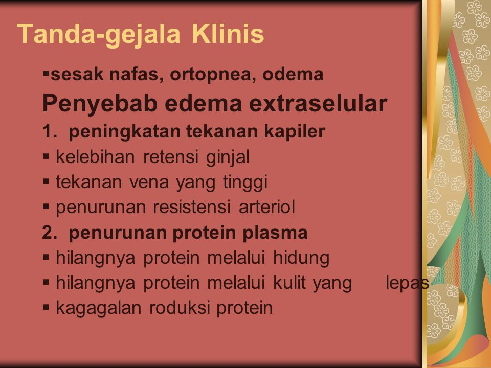 Tanda-gejala Klinis Penyebab edema extraselular