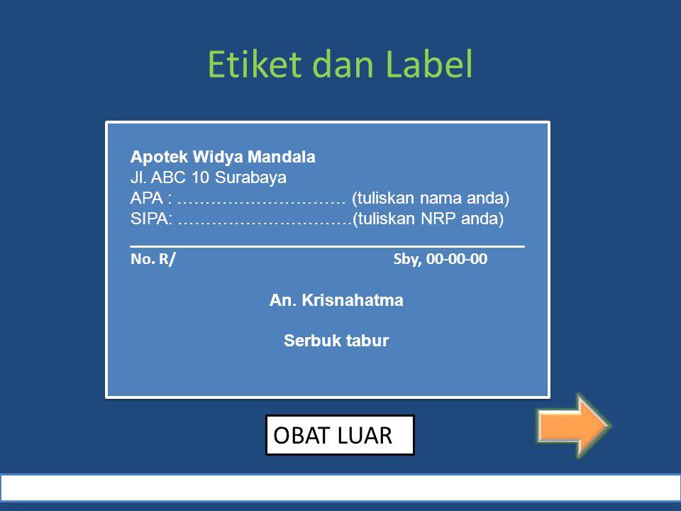 Etiket dan Label OBAT LUAR Apotek Widya Mandala Jl. ABC 10 Surabaya