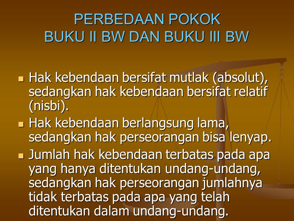PERBEDAAN POKOK BUKU II BW DAN BUKU III BW