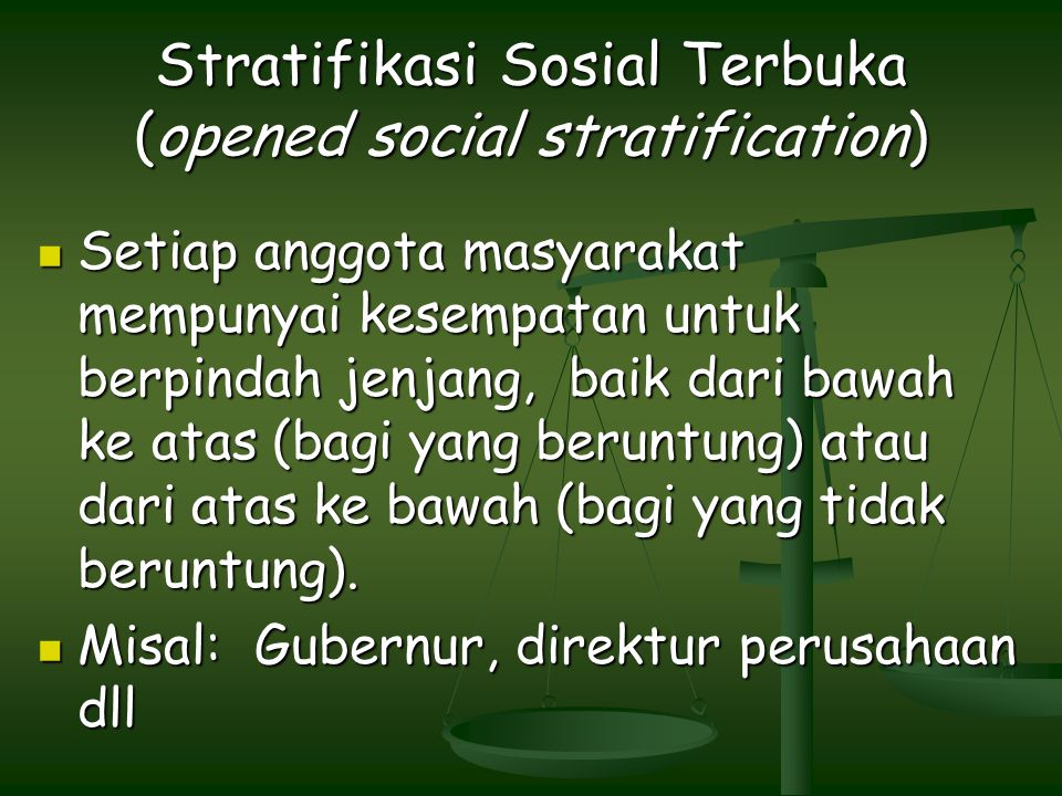 Stratifikasi Sosial Terbuka (opened social stratification)