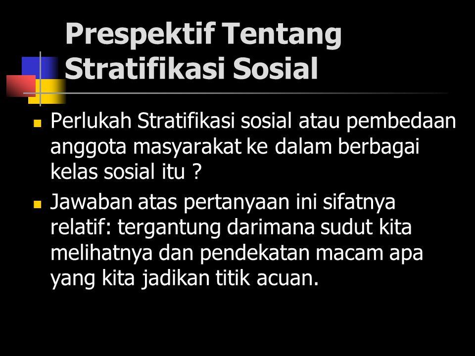 Prespektif Tentang Stratifikasi Sosial
