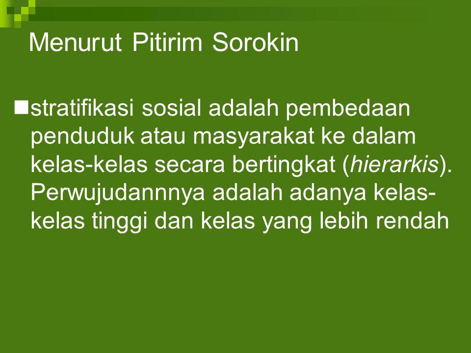 Menurut Pitirim Sorokin