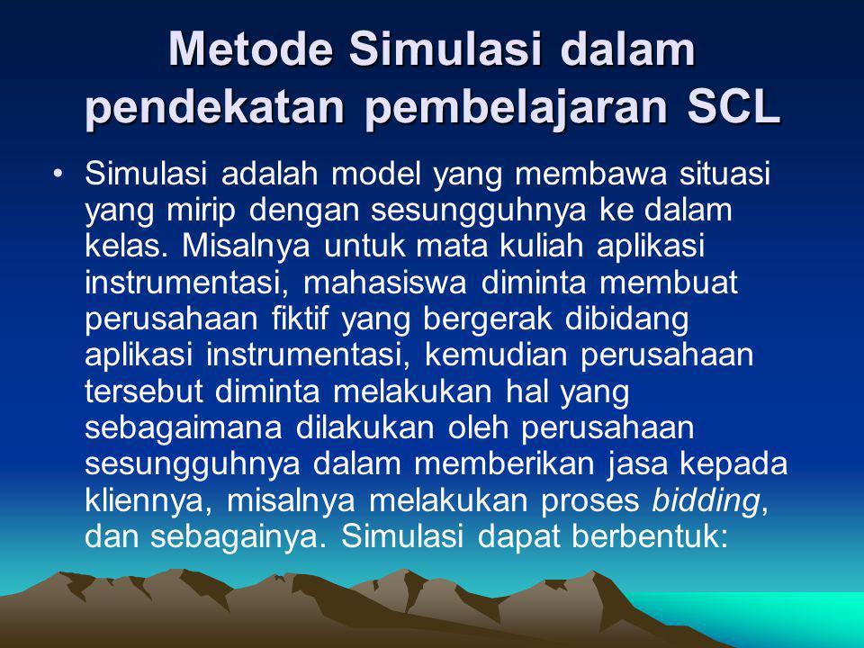 Metode Simulasi dalam pendekatan pembelajaran SCL
