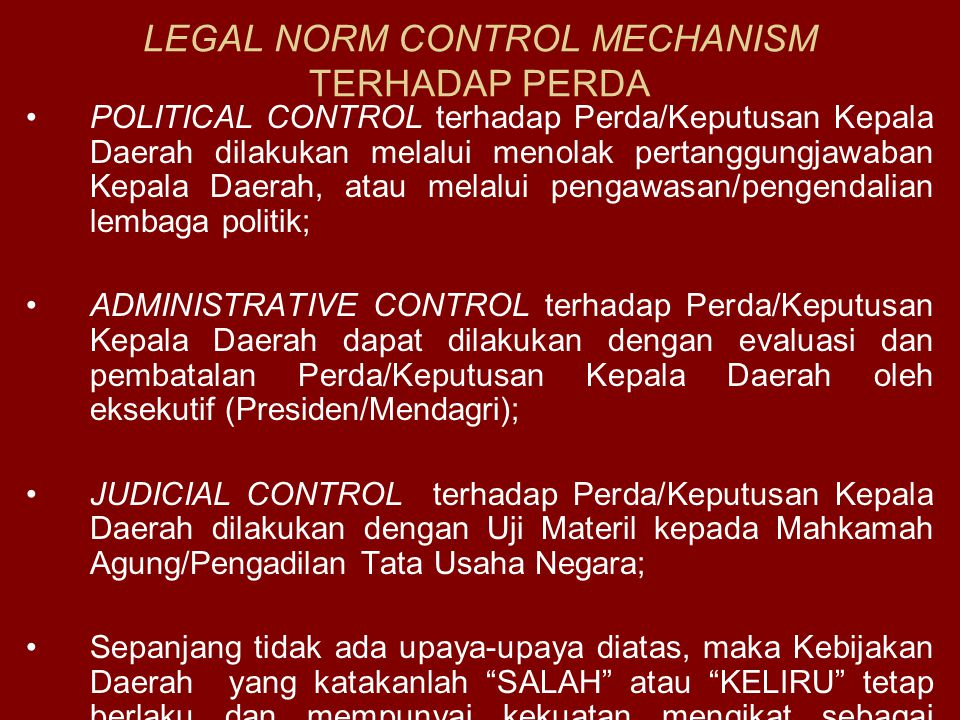 LEGAL NORM CONTROL MECHANISM TERHADAP PERDA