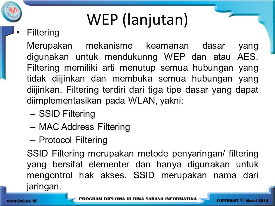 WEP (lanjutan) Filtering