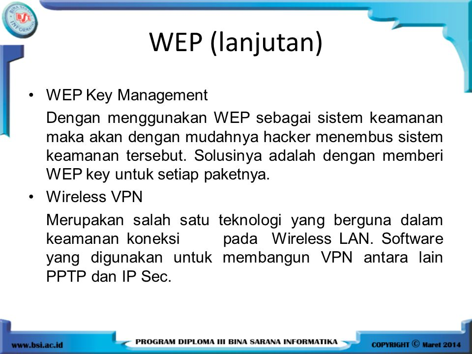 WEP (lanjutan) WEP Key Management