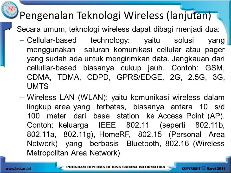 Pengenalan Teknologi Wireless (lanjutan)