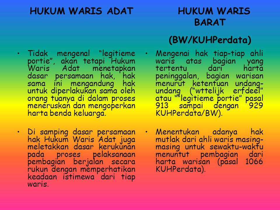 HUKUM WARIS ADAT HUKUM WARIS BARAT (BW/KUHPerdata)