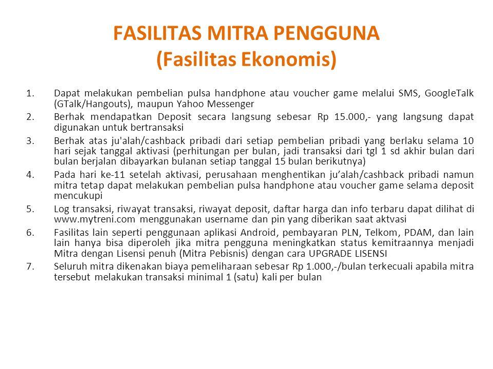 FASILITAS MITRA PENGGUNA (Fasilitas Ekonomis)