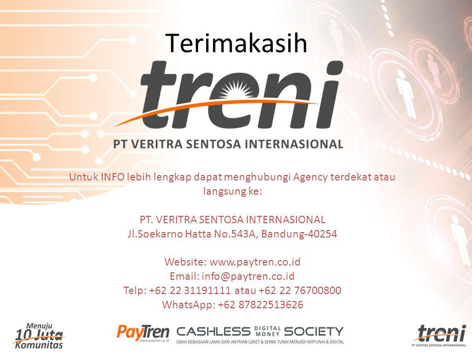 Terimakasih Untuk INFO lebih lengkap dapat menghubungi Agency terdekat atau langsung ke: PT. VERITRA SENTOSA INTERNASIONAL.