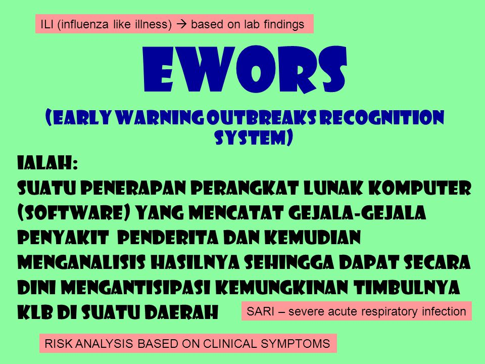 (Early warning Outbreaks Recognition System)