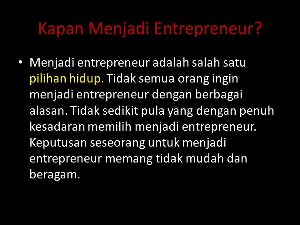 Kapan Menjadi Entrepreneur