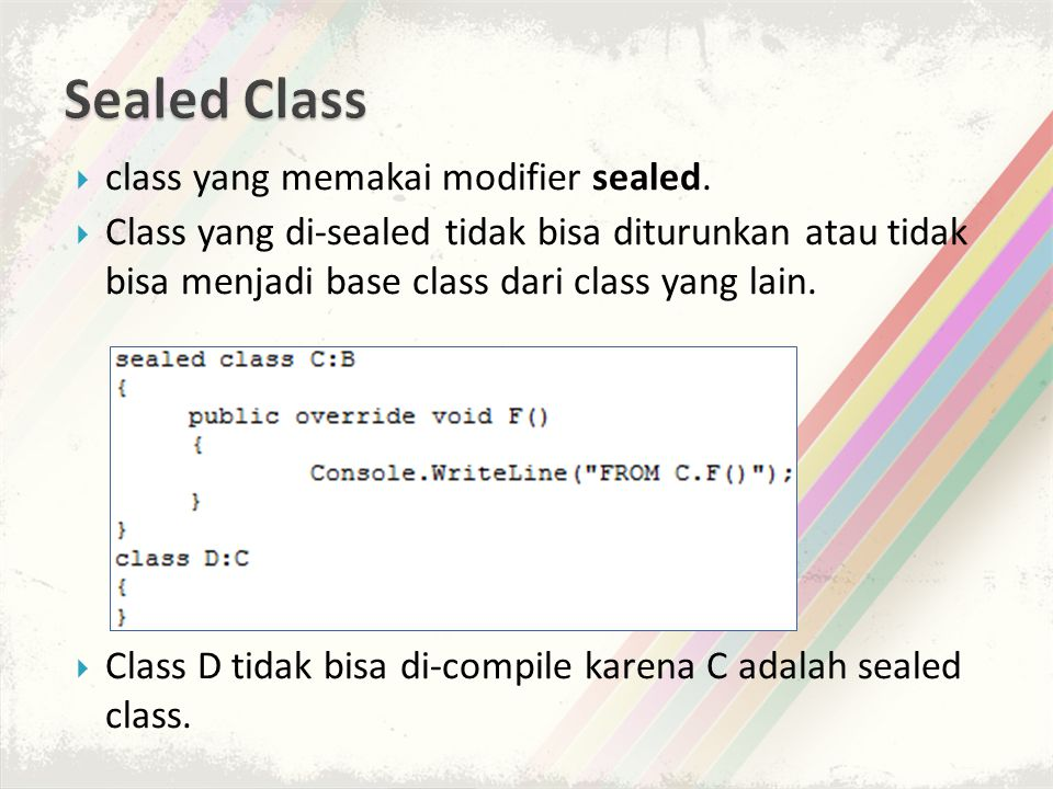 Sealed Class class yang memakai modifier sealed.
