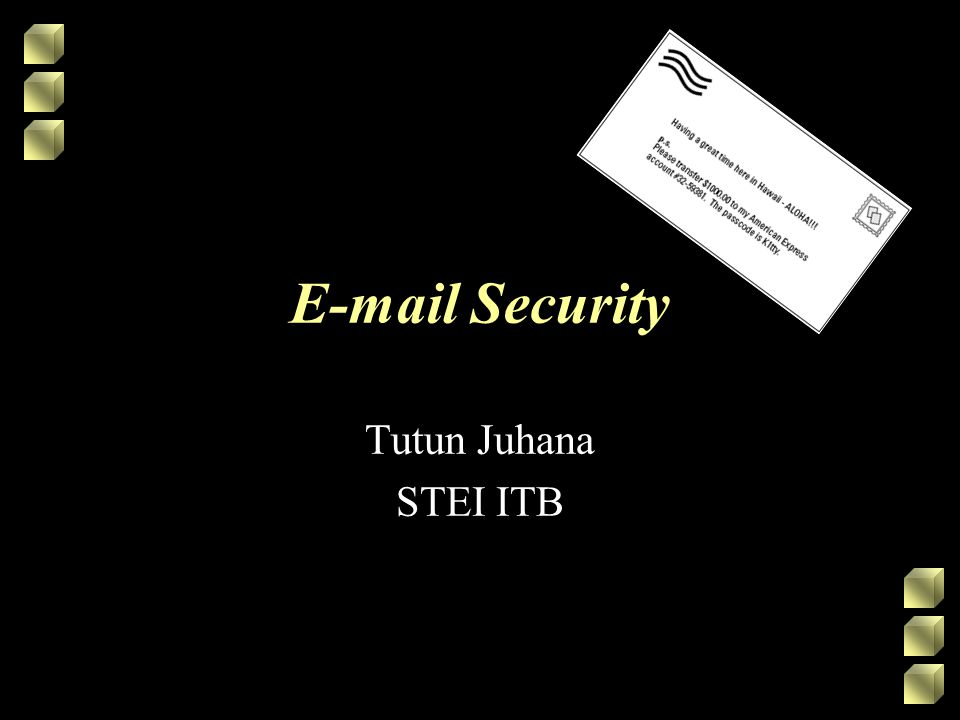 E-mail Security Tutun Juhana STEI ITB