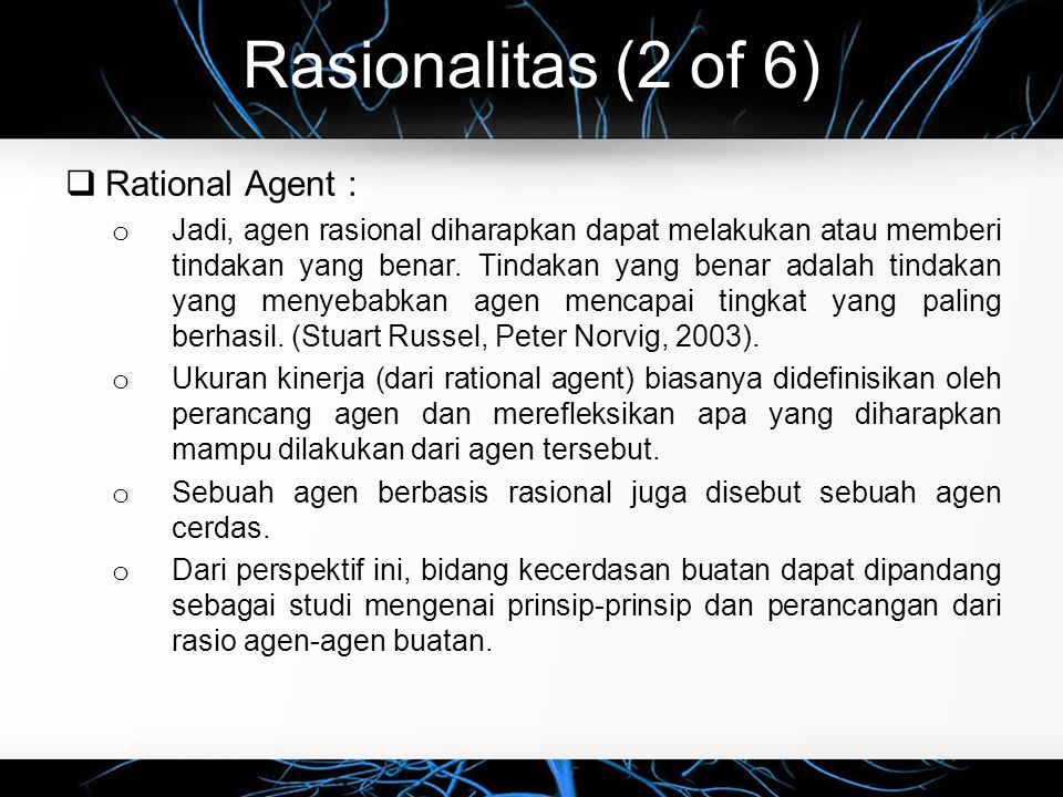 Rasionalitas (2 of 6) Rational Agent :