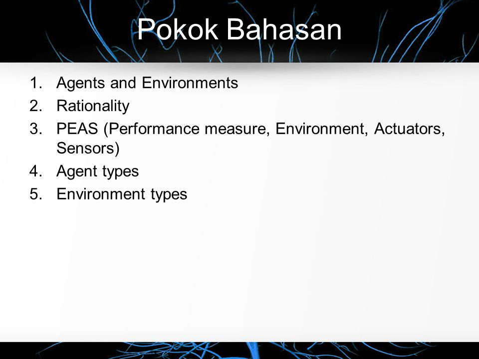 Pokok Bahasan Agents and Environments Rationality