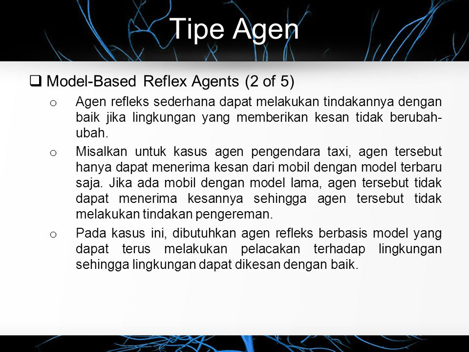 Tipe Agen Model-Based Reflex Agents (2 of 5)