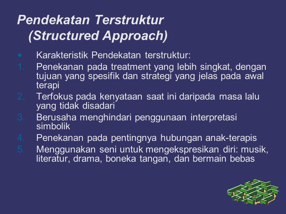 Pendekatan Terstruktur (Structured Approach)