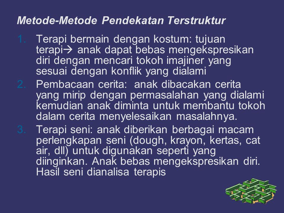 Metode-Metode Pendekatan Terstruktur